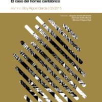 Evolución y distribución territorial de las técnicas constructivas en la arquitectura popular. El caso del hórreo cantábrico