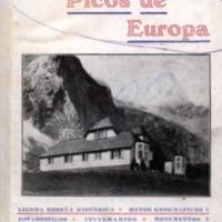 Liébana y los Picos de Europa: ligera reseña histórica, datos geográficos y estadísticos, itinerarios, monumentos y santuarios, costumbres, lebaniegos ilustres